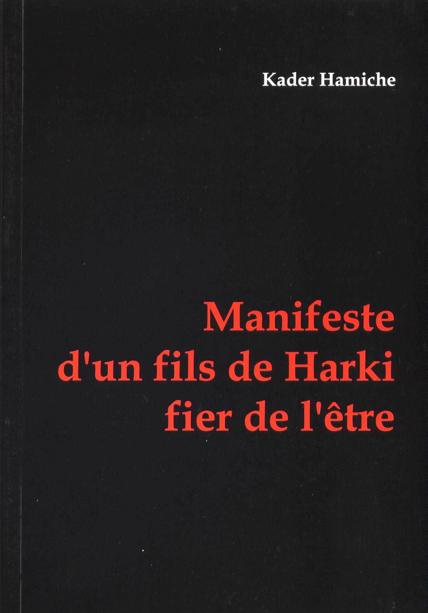 Manifeste d'un fils de Harki fier de l'être